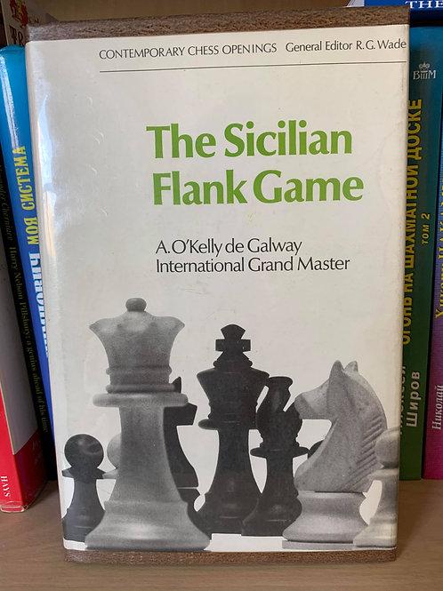 THE SICILIAN FLANK GAME. A.O'KELLY DE GALWAY