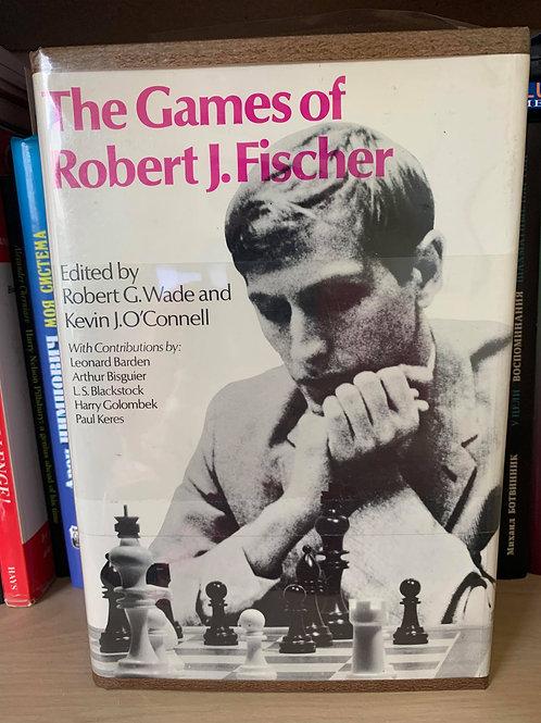 THE GAMES OF ROBERT J. FISCHER. G.WADE.