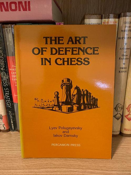The Art of Defence in chess by Lyev Polugaevsky and Iakov Damsky