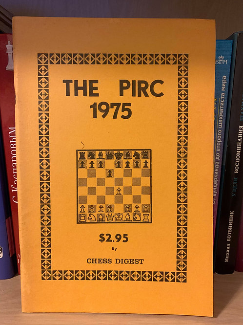 The Pirc 1975 by chess digest.