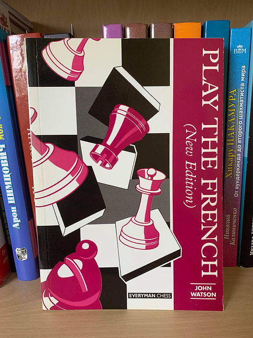 Play the French(New Edition). John Watson