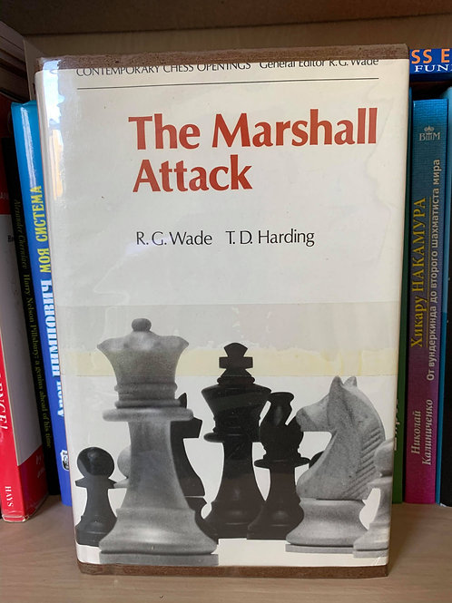THE MARSHALL ATTACK. R.G. WADE, T.D. HARDING.