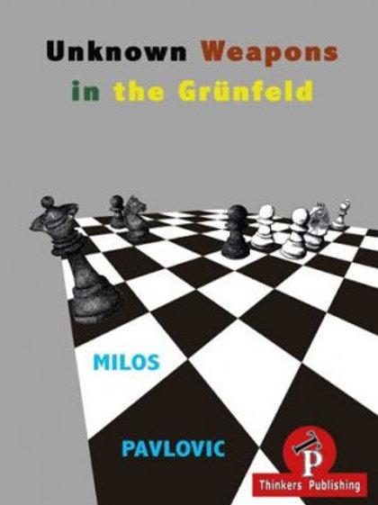 Milos Pavlovic – Unknown Weapons in the Grünfeld