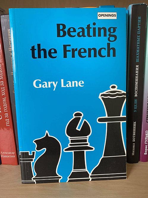 Beating the French. Gary Lane