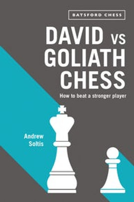 """David vs Goliath chess"" Andrew Soltis"