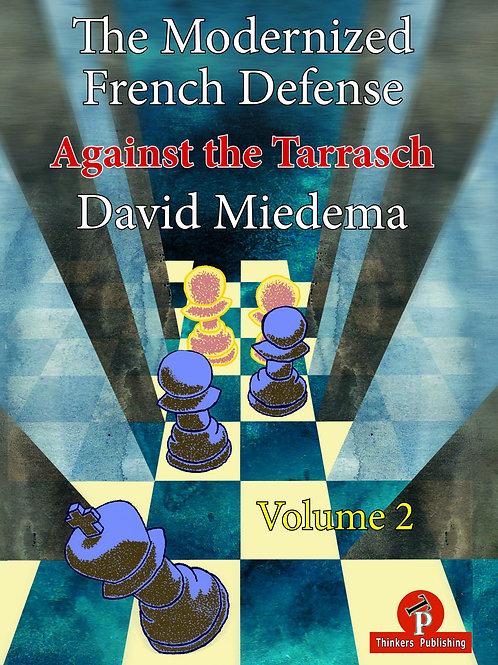 The Modernized French Defense - Volume 2: Against the Tarrasch
