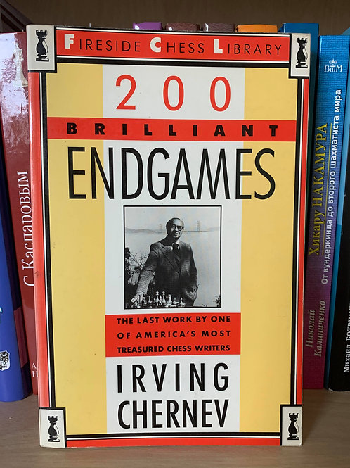 200 Brilliant endgames. Irving Chernev.