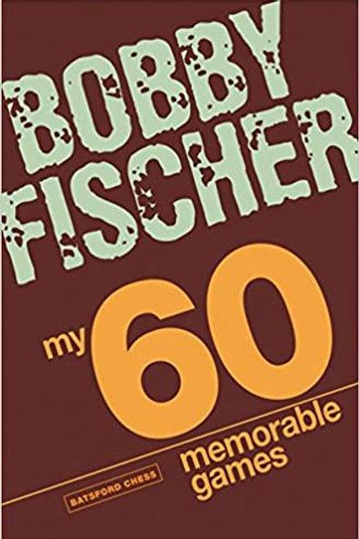 """""""My 60 memorable games"""" Bobby Fischer"""
