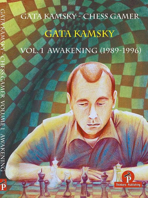 Gata Kamsky Awakening Vol.1(1989-1996)