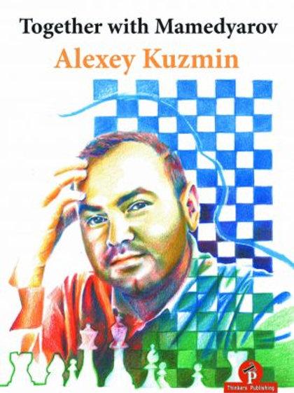 Alexey Kuzmin – Together with Mamedyarov