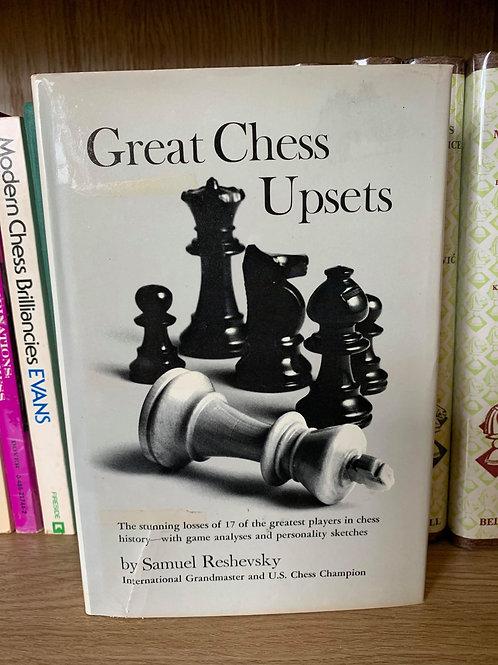 GREAT CHESS UPSETS. SAMUEL RESHEVSKY.