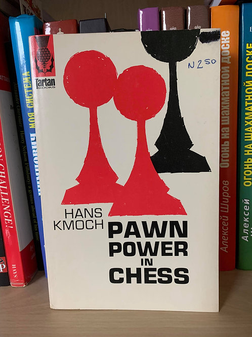 PAWN POWER IN CHESS. HANS KMOCH.
