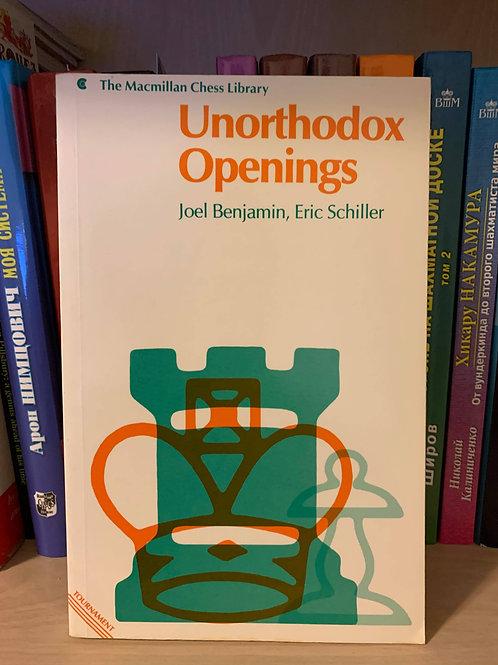 Unorthodox Openings. J.Benjamin, E. Schiller