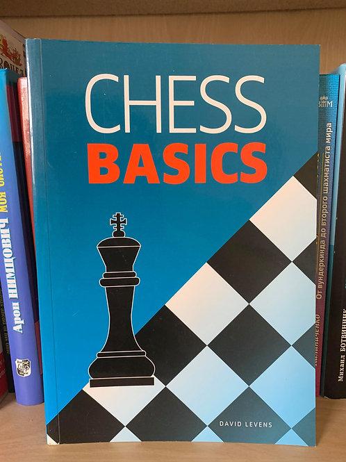 Chess Basics. David Levens
