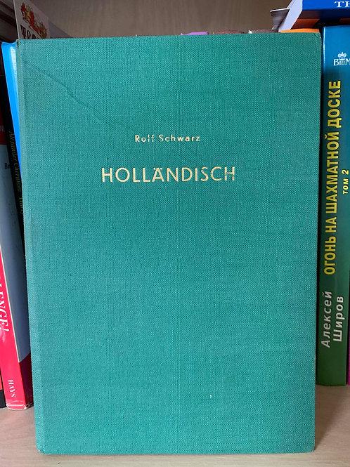 HOLLANDISCH. ROLF SCHWARZ.