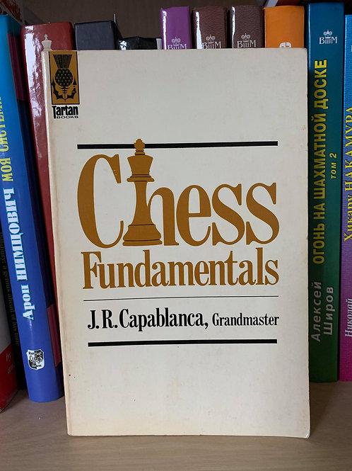 CHESS FUNDAMENTALS. J.R. CAPABLANCA.