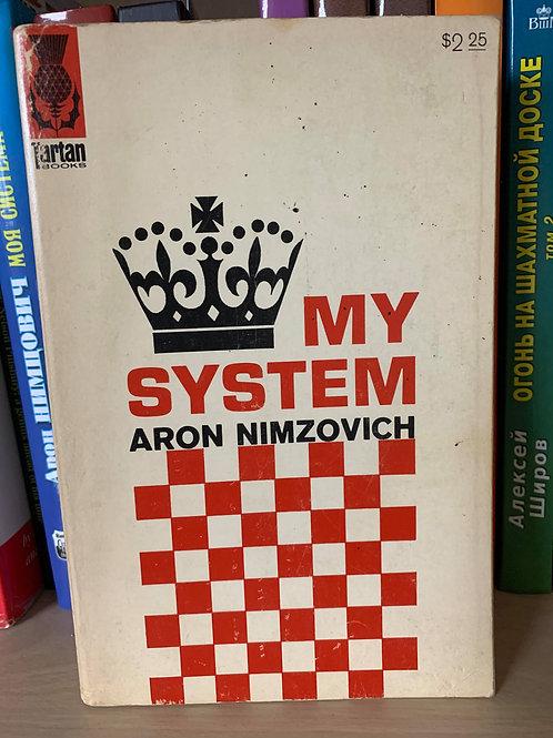 MY SYSTEM. ARON NIMZOVICH.