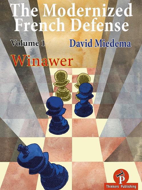 "David Miedema""The Modernized French, Vol.I Winawer"""