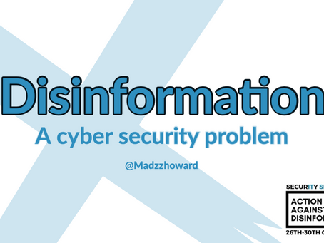 Disinformation, a cyber security problem?