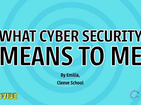 What Cyber Security Means to Me