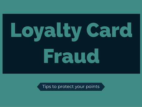 Loyalty Card Fraud: what it is and how to protect your points