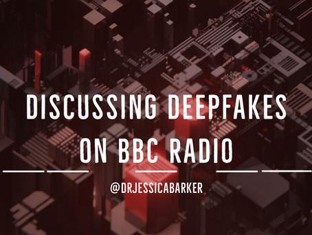 Discussing Deepfakes on BBC Radio