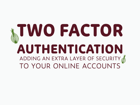What two-factor authentication is and why it's a good idea