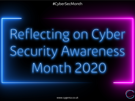 Reflecting on Cyber Security Awareness Month 2020