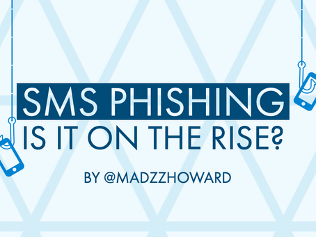 SMS Phishing, is it on the rise?