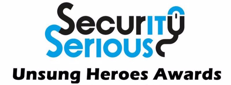 Security Serious Unsung Heroes Award