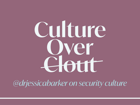 Why security culture?