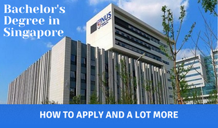 HOW TO APPLY FOR A BACHELOR'S PROGRAM IN SINGAPORE: ALL YOU NEED TO KNOW