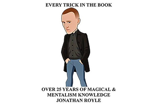 Jonathan Royle - Every Trick in the Book Magic Tricks