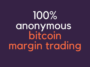 Anonymous and legit Bitcoin leveraged trading explained using Bitmex