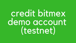 BitMEX Testnet Deposit 2021