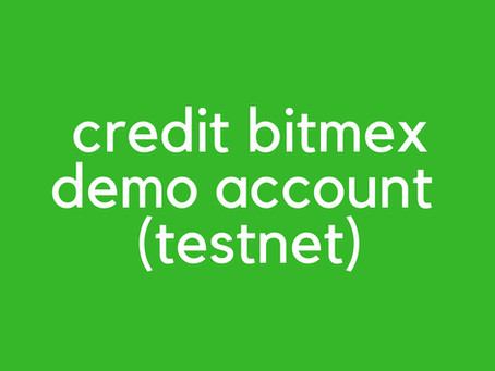 BitMEX Testnet Deposit 2020