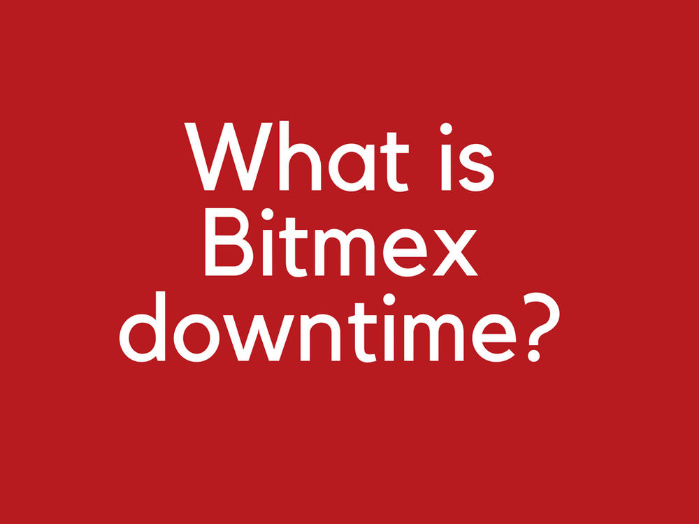What is Bitmex downtime and what with my stop loss limit orders