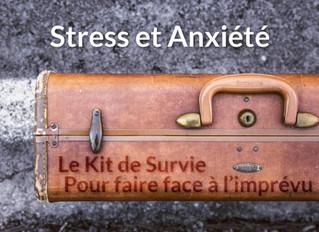 Stress et anxiété : kit de survie