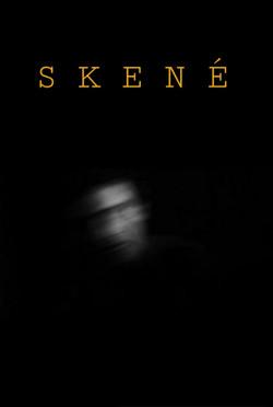 """""""Skené"""""""