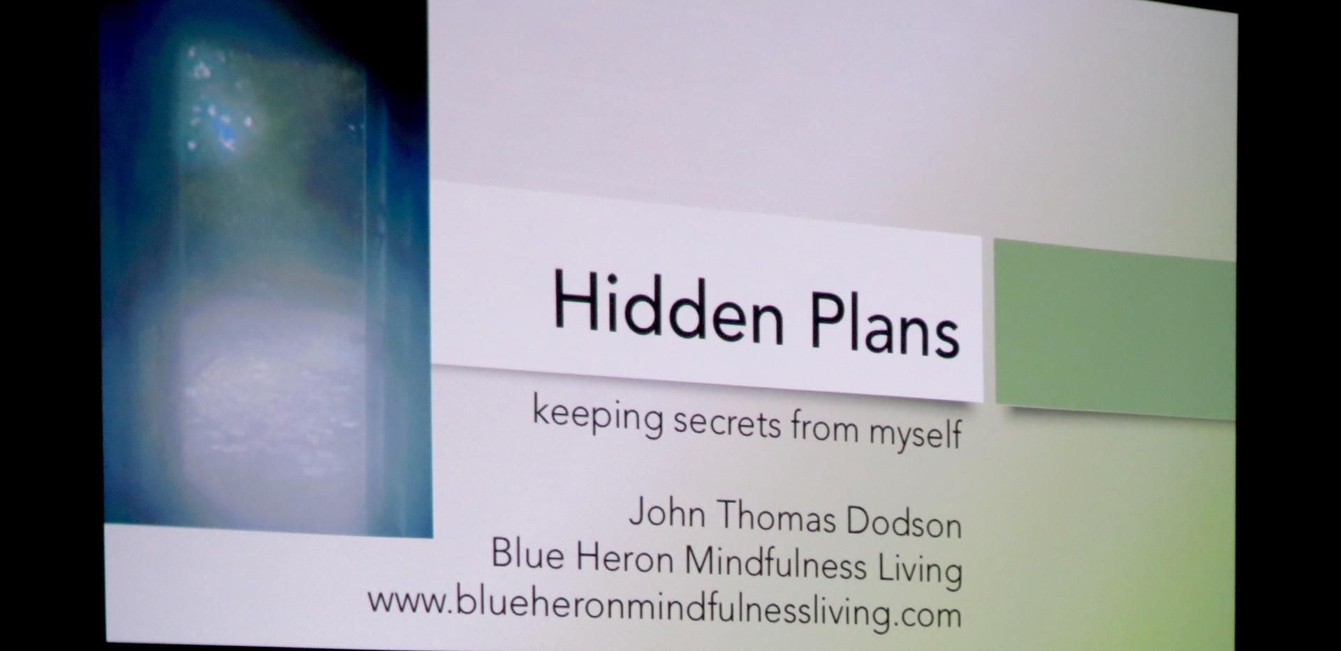 Hidden Plans at Refugio.jpg