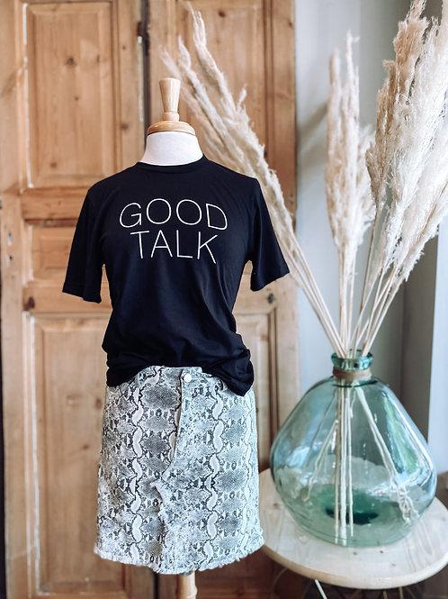 Good Talk Graphic Tee