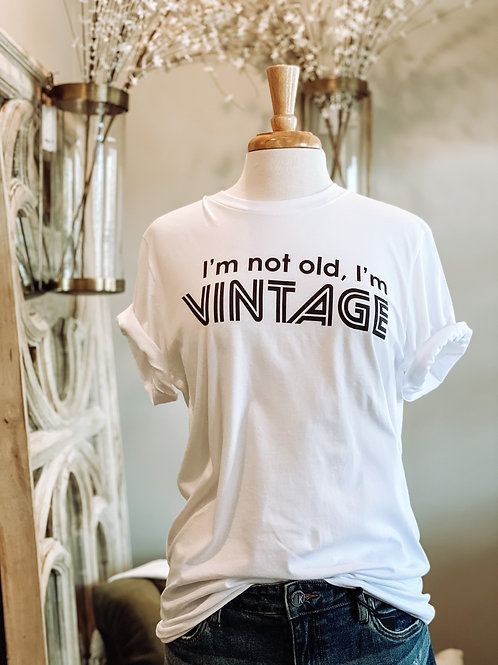 Not Old, Vintage Graphic Tee