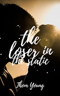 the Loser in the Static: A Dark High School Romance