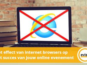 Het effect van internet browsers op het succes van jouw online evenement