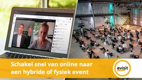 Schakel snel van online naar een hybride of fysiek event