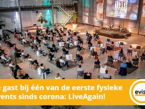 Te gast bij één van de eerste fysieke events sinds corona: LiveAgain!