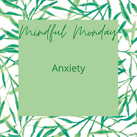 Copy of Mindful Monday 10.png