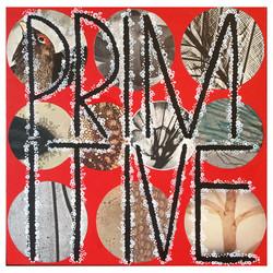 Primitive - That's how I live