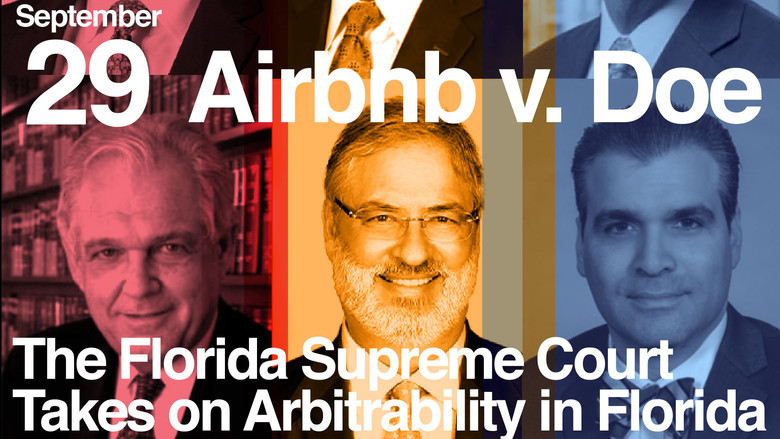 Airbnb v. Doe: The Florida Supreme Court Takes on Arbitrability in Florida
