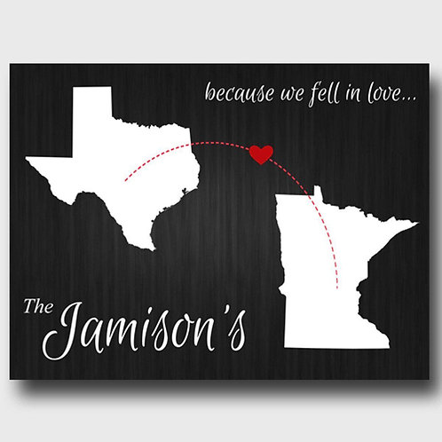Personalized Because We Fell in Love State Canvas Sign